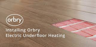 installing orbry electric underfloor heating orbry