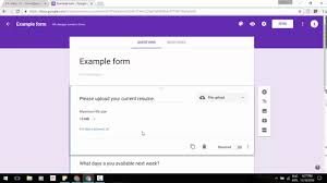 Google Drive Resume Upload The New U201cfile Upload U201d Question Type In Google Forms Youtube
