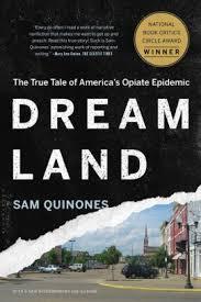 Barnes And Noble Forum San Antonio Dreamland The True Tale Of America U0027s Opiate Epidemic By Sam