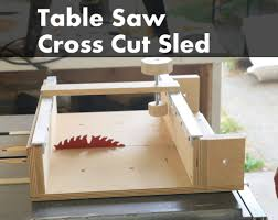 how make a table saw how to make a cross cut sled for a table saw