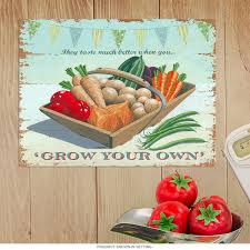 grow your own veggies country kitchen metal sign grow your own