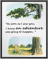 wedding quotes adventure winnie the pooh quotes disney print an adventure print