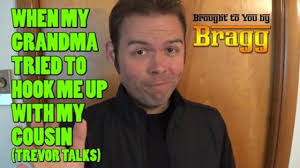 Hook Me Up Meme - when my grandma tried to hook me up with my cousin trevor talks