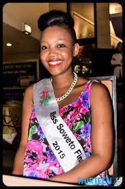 Seeking In Soweto Miss Soweto 2015 Finalist Zwane 1329 Lifestyle And