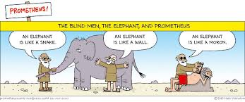 Blind Man And Elephant Blind Men Welcome To The Miserable World Of Prometheus