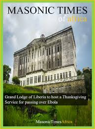 grand lodge of liberia hosted a thanksgiving service for passing