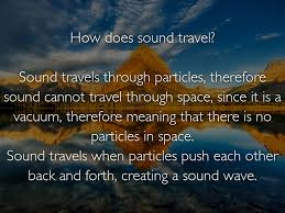 does sound travel in space images Copy of sound by christian cournoyer jpg
