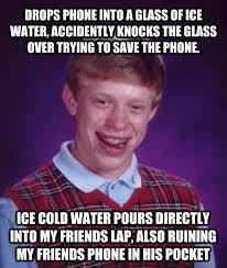 Drop Phone Meme - livememe com bad luck brian