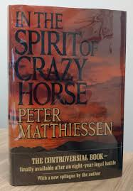 friday reads in the spirit of crazy horse by peter matthiessen