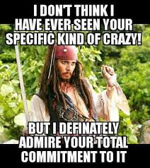 Your Crazy Meme - i know quite a few that this pertains too your crazy is starting