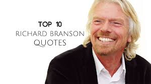 top 10 richard branson quotes about and success