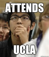 Ucla Memes - attends ucla asian college freshman quickmeme