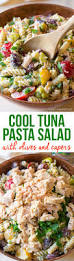 tuna pasta salad with olives and capers a spicy perspective