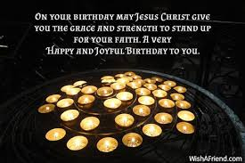 on your birthday may jesus christian birthday greetings