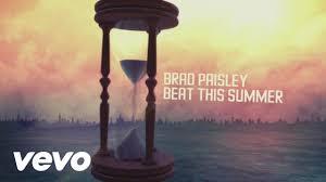 brad paisley beat this summer lyric