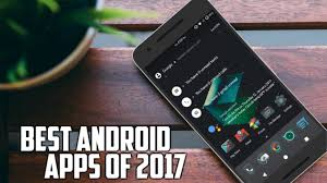 android best best android app of this week january 2017