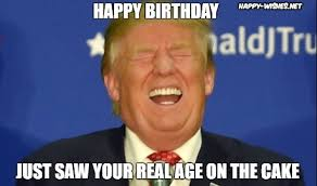 Happy Bday Meme - donald trump happy birthday meme happy wishes