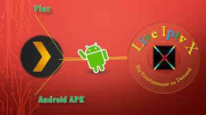 plex apk plex apk premium iptv for android plex apk this app is media