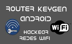 router keygen apk router keygen 3 8 0 apk descrifra claves wifi fielinks