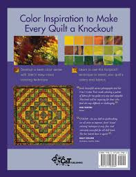 visual coloring foolproof approach color rich quilts joen
