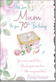 mum 70th birthday greeting cards by loving words
