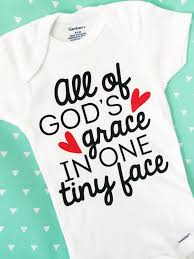 all of gods grace in one tiny face onesie miracle baby onesie