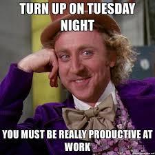 Tuesday Meme - best tuesday memes 2018 edition
