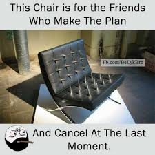 Meme Chair - dopl3r com memes this chair is for the friends who make the