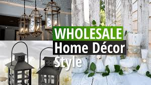 whole sale home decor wholesale home décor style to have in your house simphome