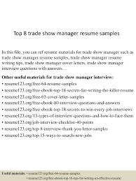 show resume examples top8tradeshowmanagerresumesamples 150516093442 lva1 app6892 thumbnail 4 jpg cb 1431768932