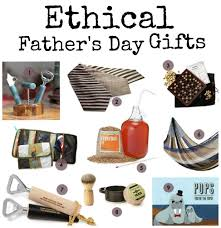 fathers day presents ethical s day gifts made to travel
