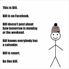 Funny Memes On Love - be like bill is the stick figure meme you love to hate