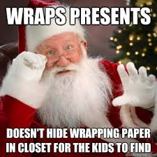 Wrapping Presents Meme - wraps presents doesn t hide wrapping paper in closet for the kids