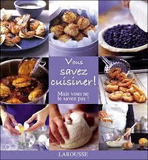 cuisiner mais vous savez cuisiner mais vous ne le savez pas cartonné