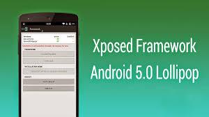 xposed installer 3 0 apk viraj s install xposed framework on android lollipop
