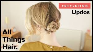 3 easy updos with zoella style it on advertisement for all