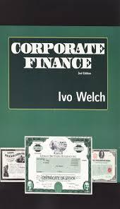 amazon com corporate finance 9780984004959 ivo welch books