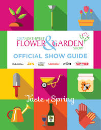 northwest flower garden show gardenshow com the official show guide is different from the preview guide you can pick up at retail outlets