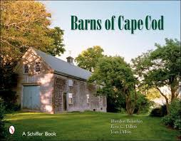 photo essay cape cod houses adventurous kate barns of cape cod by blandon belushin hardcover barnes noble