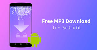 free mp3 downloads for android phones how to get free mp3 for android