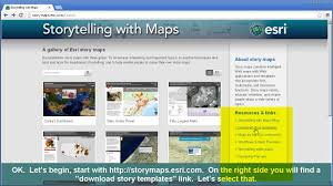 Story Maps Esri Story Maps For Education Creating 1 Of 2 Youtube