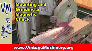 magnetic table for surface grinder mounting and grinding a surface grinder magnetic chuck youtube