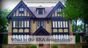what does the sra designation mean u2022 birmingham appraisal blog