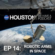 ep14 robotic arms in space nasa