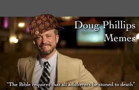 Doug Meme - meme doug phillips memes