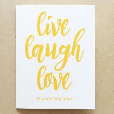 live laugh love live laugh love greeting card normal human