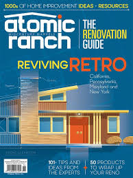 Home Renovation Magazines On Sale Today The 2017 Renovation Guide Atomic Ranch