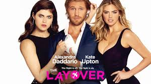the layover official trailer 1 2017 kate upton alexandra
