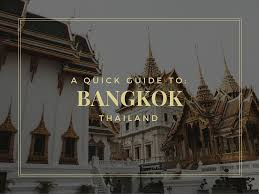 a quick guide to bangkok world of wanderlust