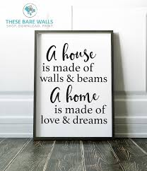 Laundry Room Signs Decor by A House Is Made Of Walls U0026 Beams A Home Is Made Of Walls U0026 Dreams